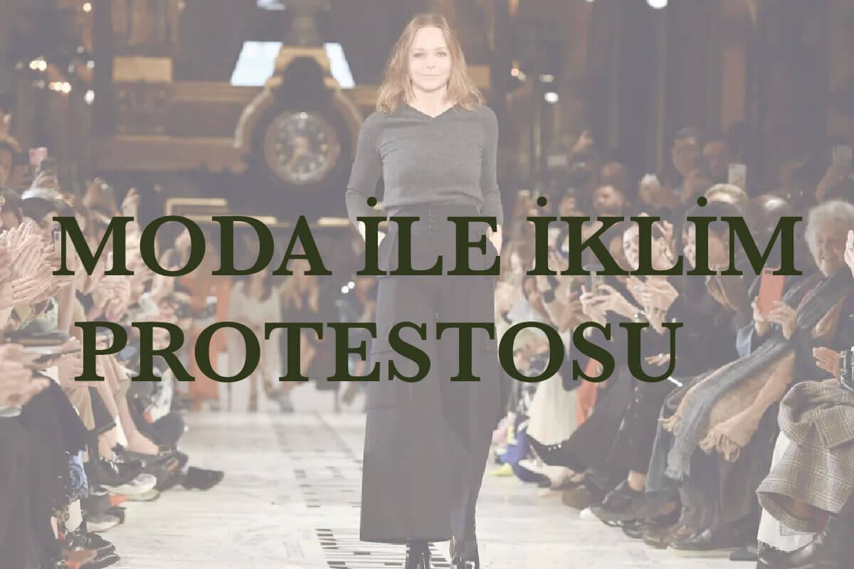 MODA İLE İKLİM PROTESTOSU MÜMKÜN MÜ