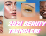 2021 BEAUTY TRENDLERİ