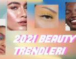 2021 BEAUTY TRENDLERİ